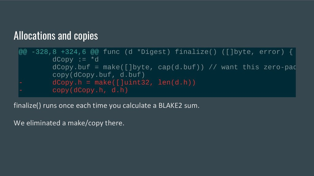 Allocations and copies finalize() runs once eac...