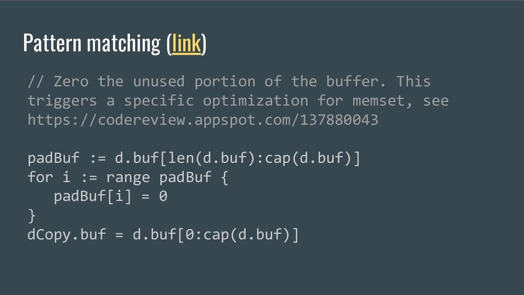 Pattern matching (link) // Zero the unused port...