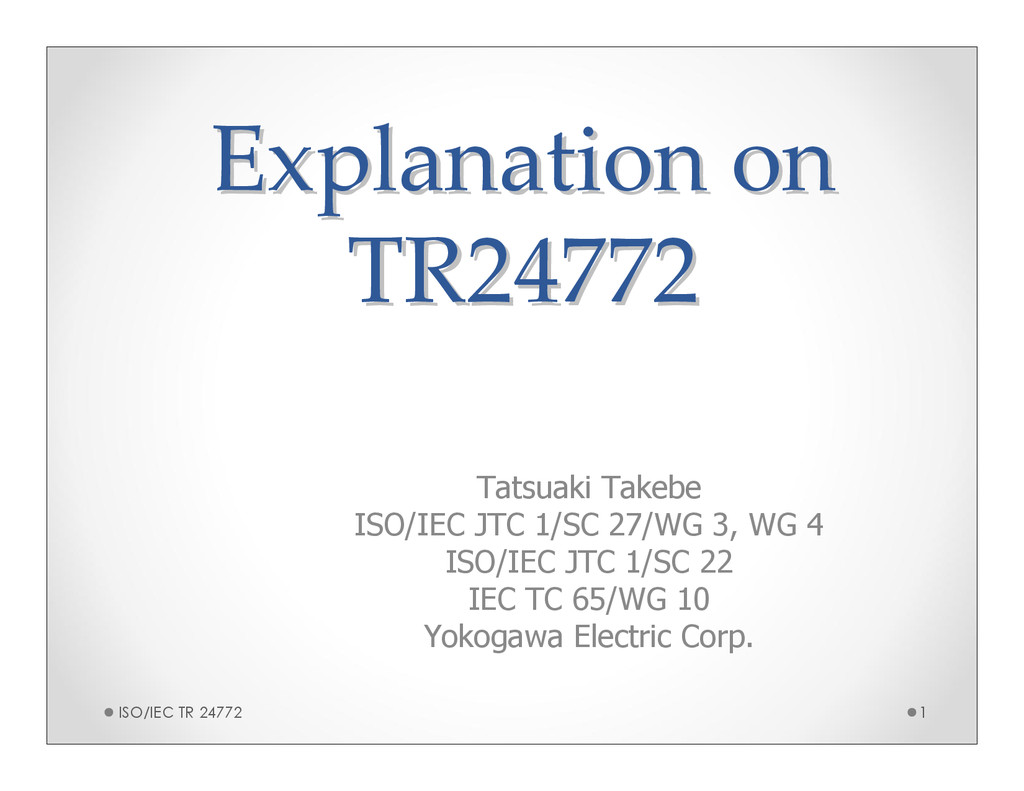 Explanation on Explanation on TR24772 TR24772 T...