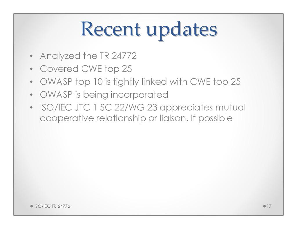 Recent updates Recent updates • Analyzed the TR...
