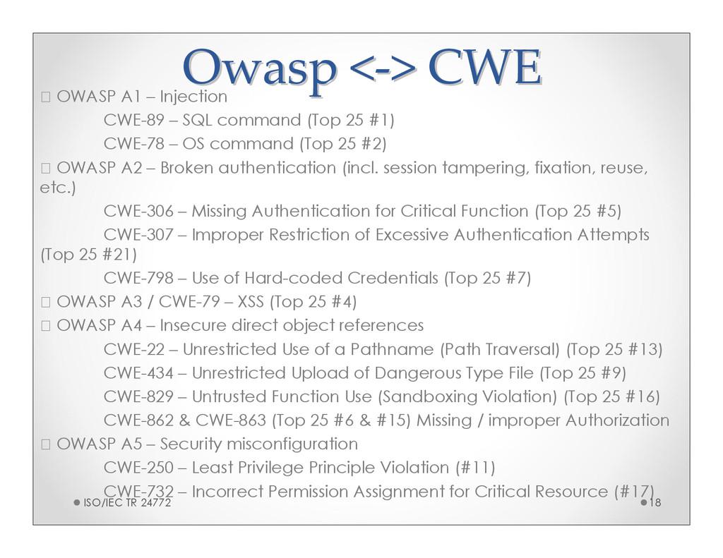 Owasp < Owasp <- -> CWE > CWE OWASP A1 – Inject...