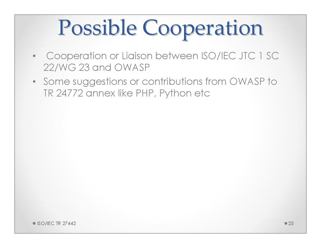 Possible Cooperation Possible Cooperation • Coo...