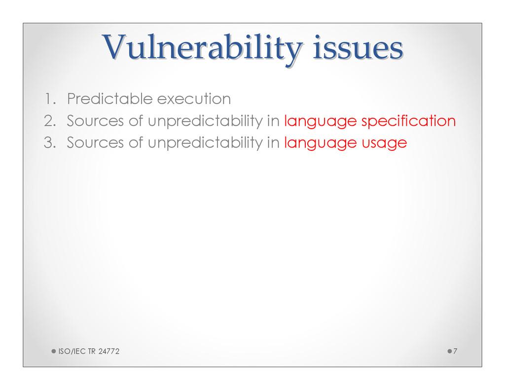 Vulnerability issues Vulnerability issues 1. Pr...