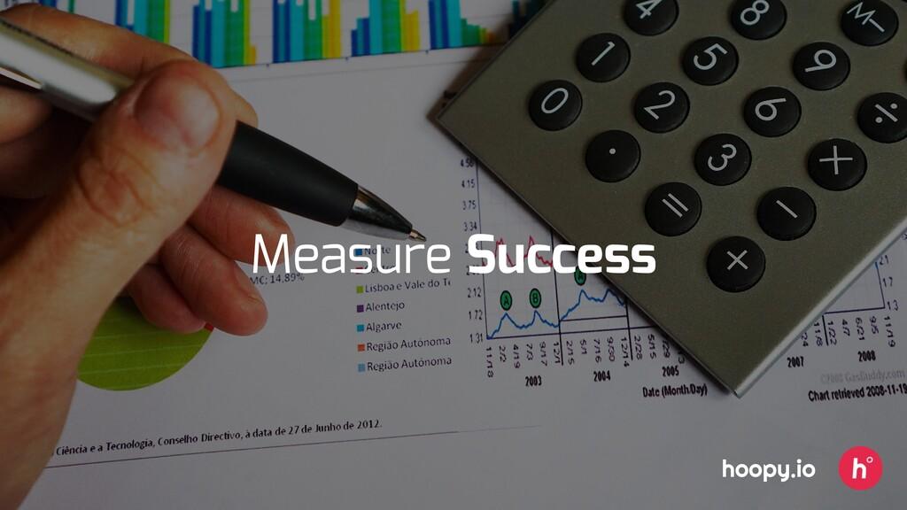 Measure Success hoopy.io