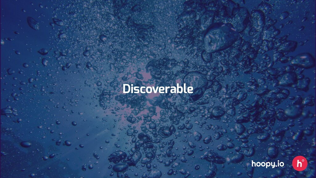 Discoverable hoopy.io