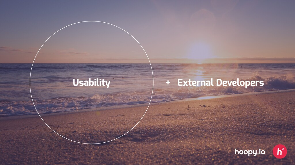 Usability + External Developers hoopy.io