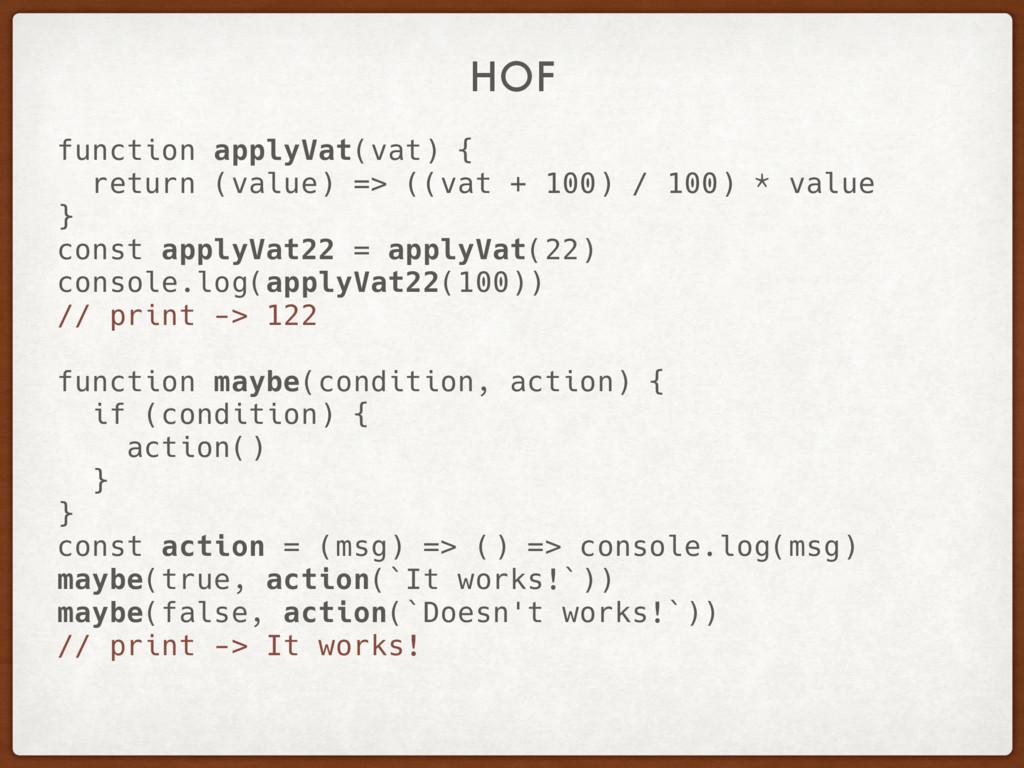 HOF function applyVat(vat) { return (value) => ...