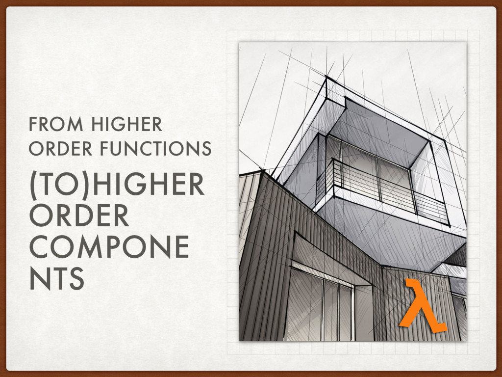 (TO)HIGHER ORDER COMPONE NTS FROM HIGHER ORDER ...