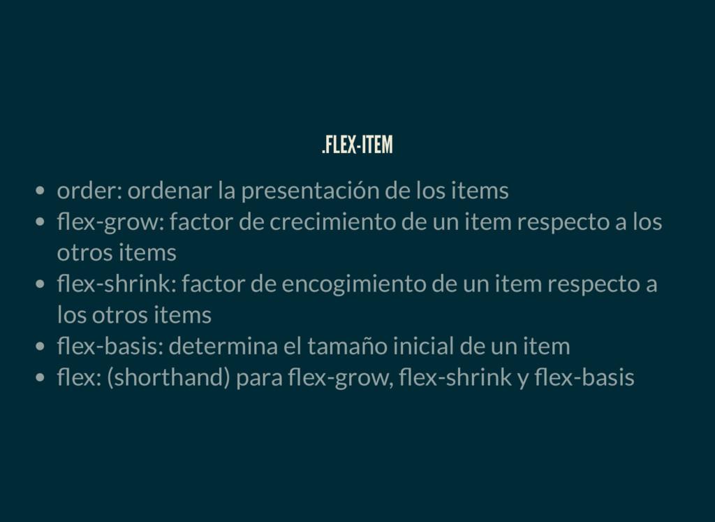.FLEX-ITEM order: ordenar la presentación de lo...