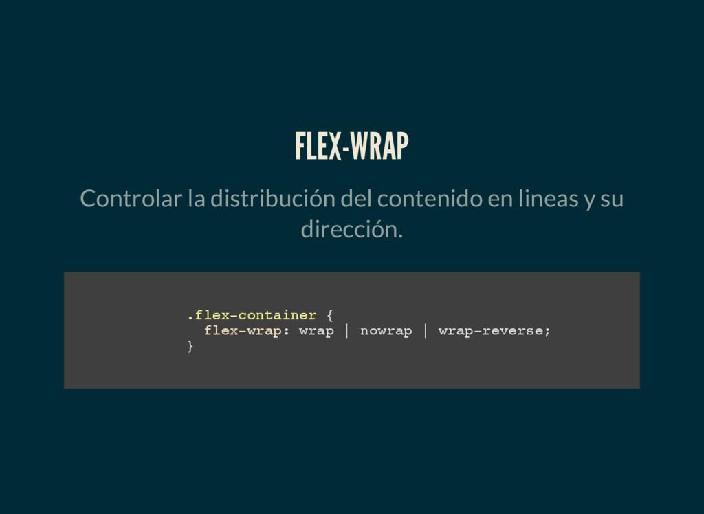 FLEX-WRAP Controlar la distribución del conteni...