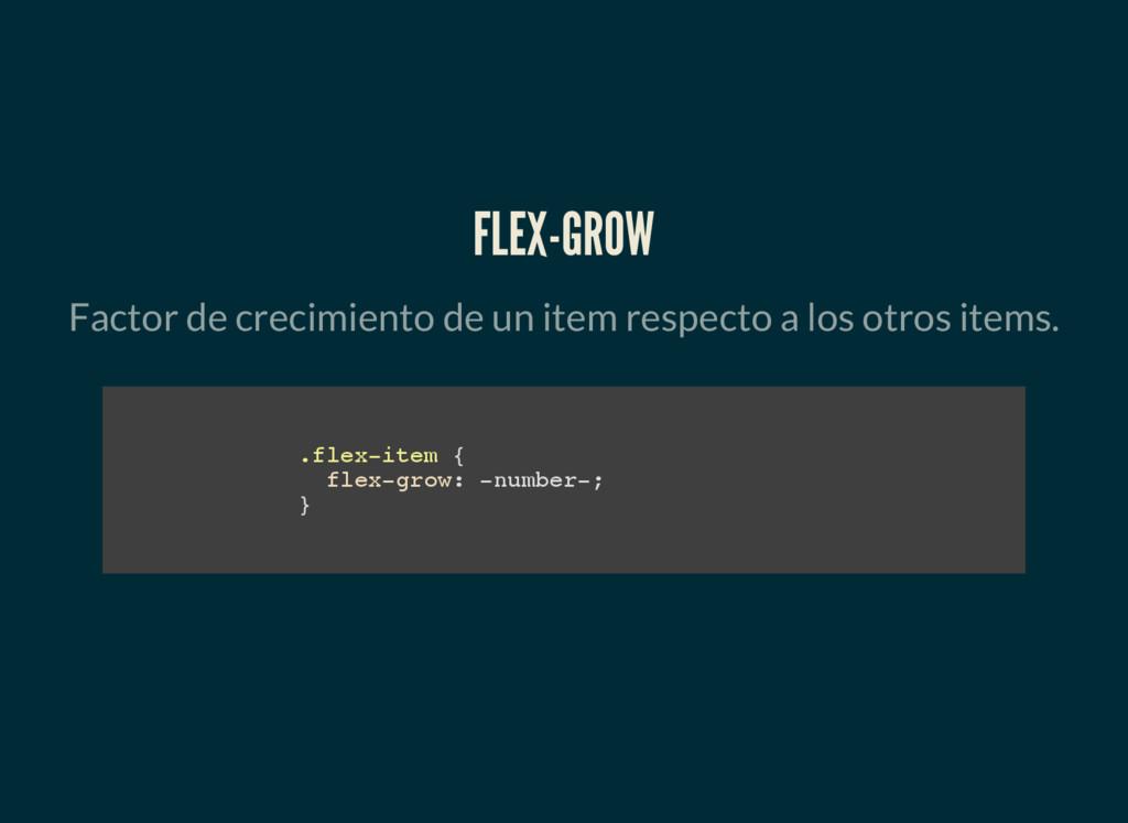 FLEX-GROW Factor de crecimiento de un item resp...