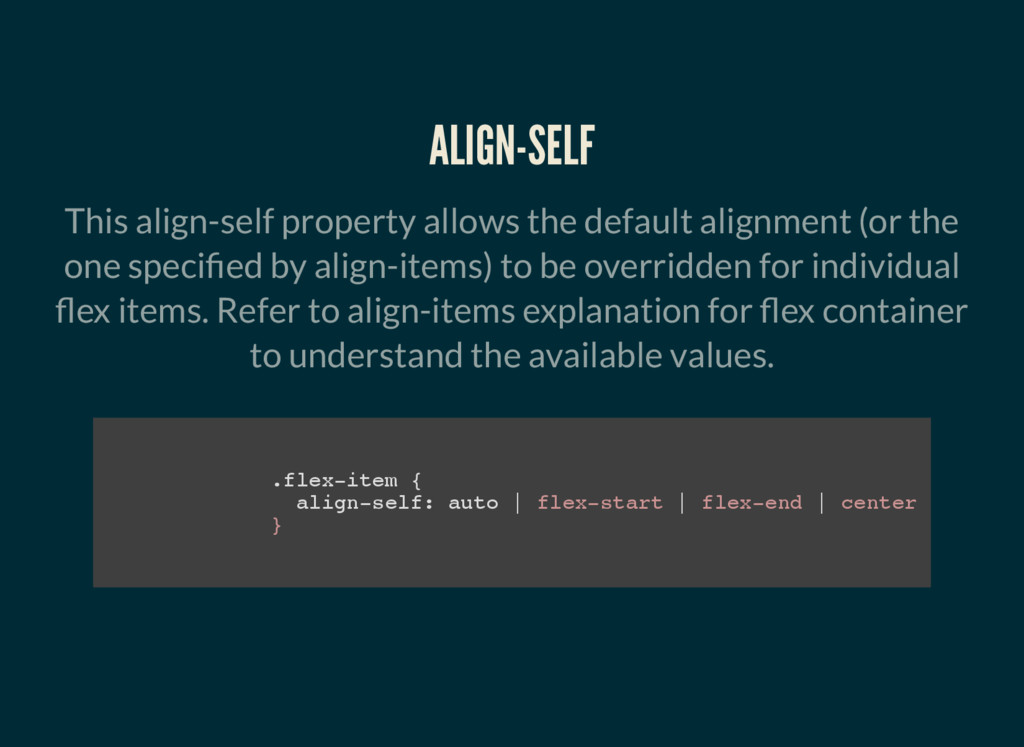ALIGN-SELF This align-self property allows the ...