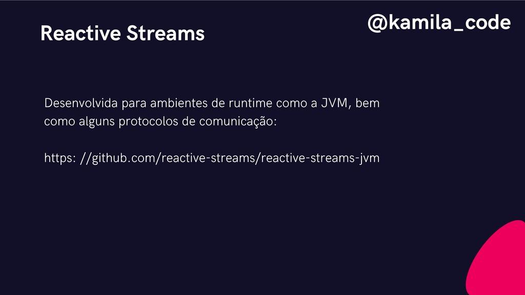 Reactive Streams Desenvolvida para ambientes de...