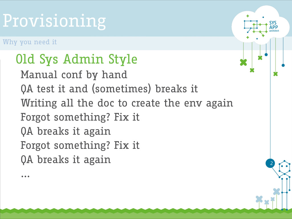 Provisioning Old Sys Admin Style Manual conf by...