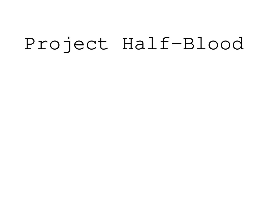 Project Half-Blood