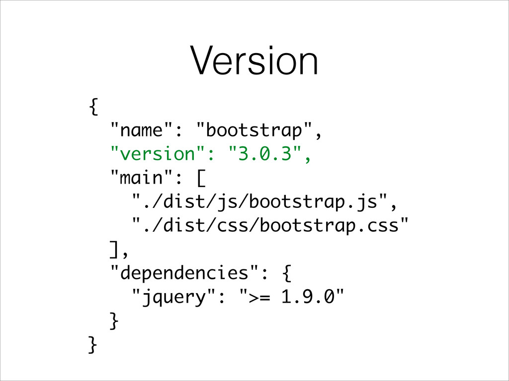 "Version { ""name"": ""bootstrap"", ""version"": ""3.0...."
