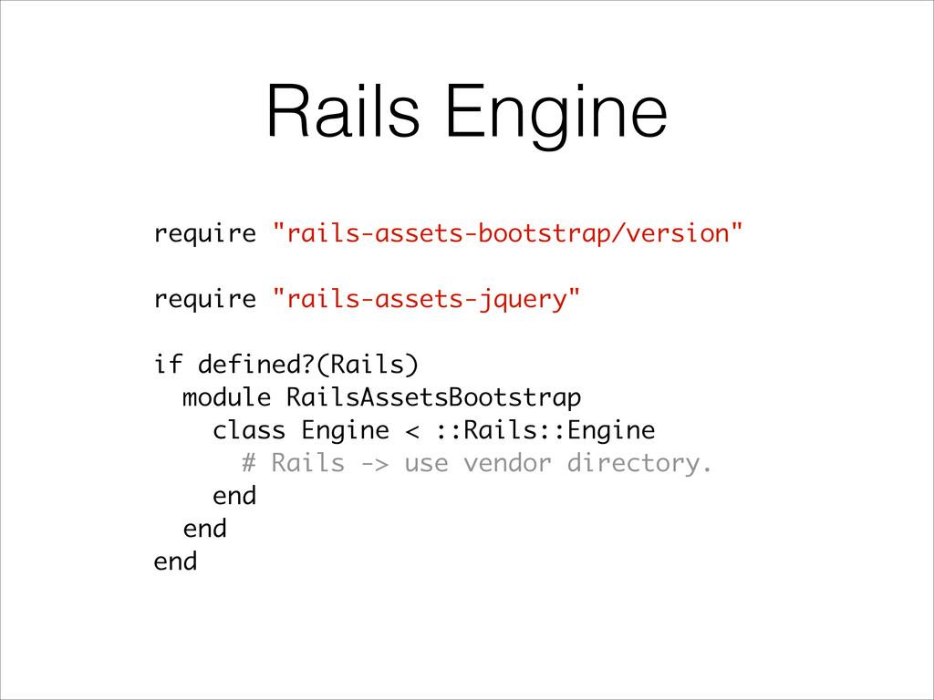 """Rails Engine require """"rails-assets-bootstrap/ve..."""
