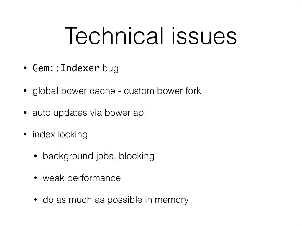 Technical issues • Gem::Indexer bug • global bo...