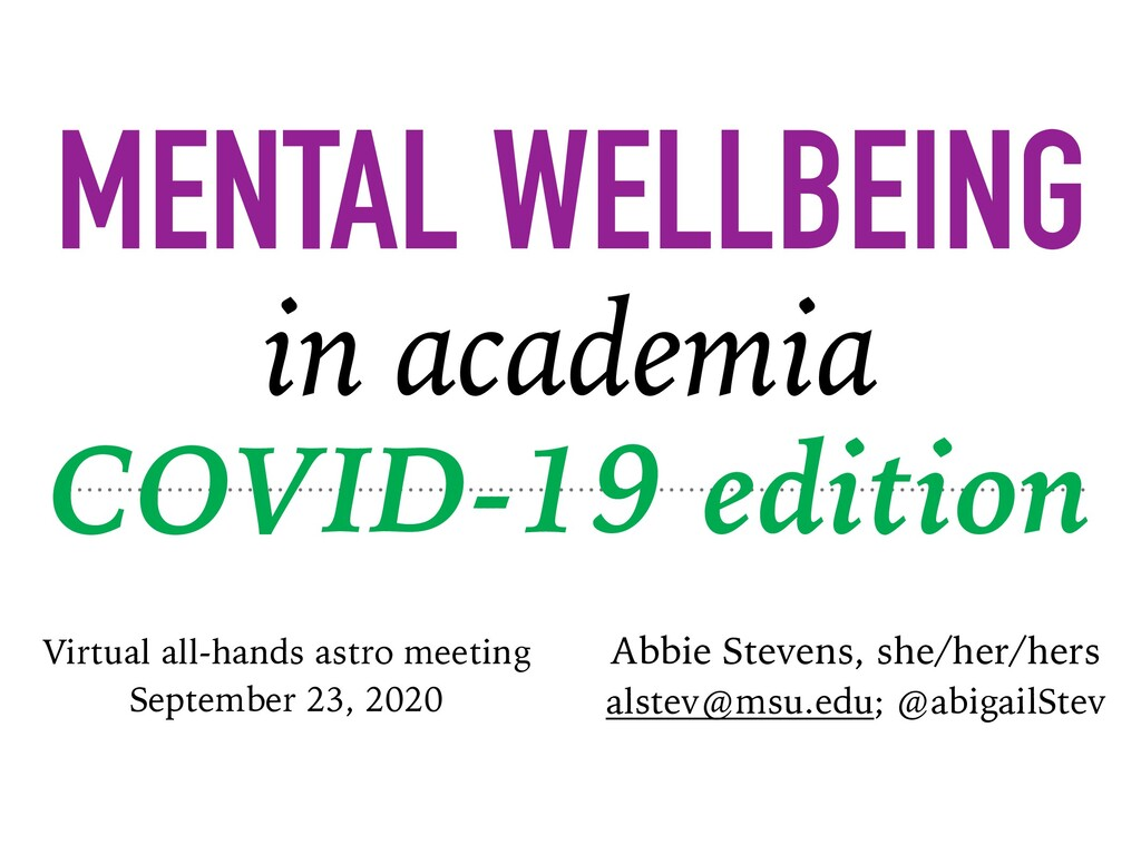 MENTAL WELLBEING in academia Virtual all-hands ...