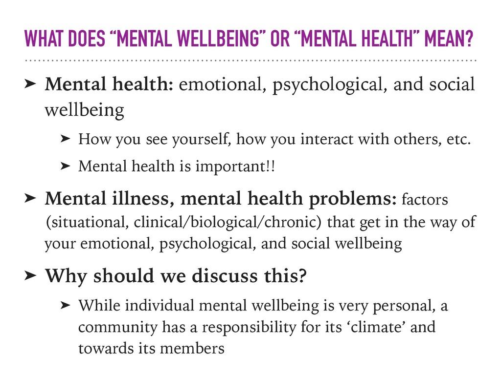 ➤ Mental health: emotional, psychological, and ...