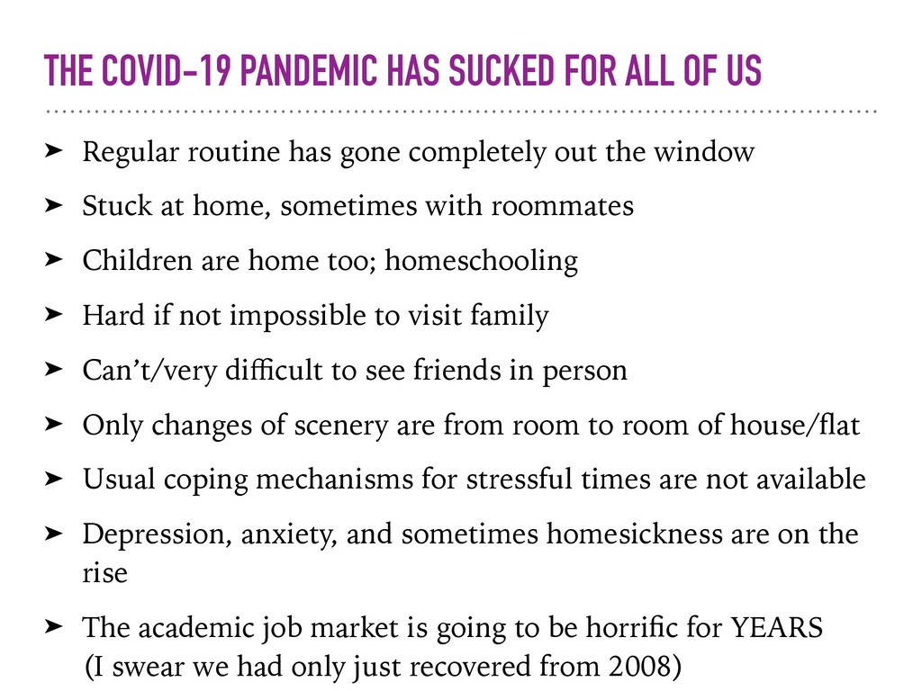 THE COVID-19 PANDEMIC HAS SUCKED FOR ALL OF US ...