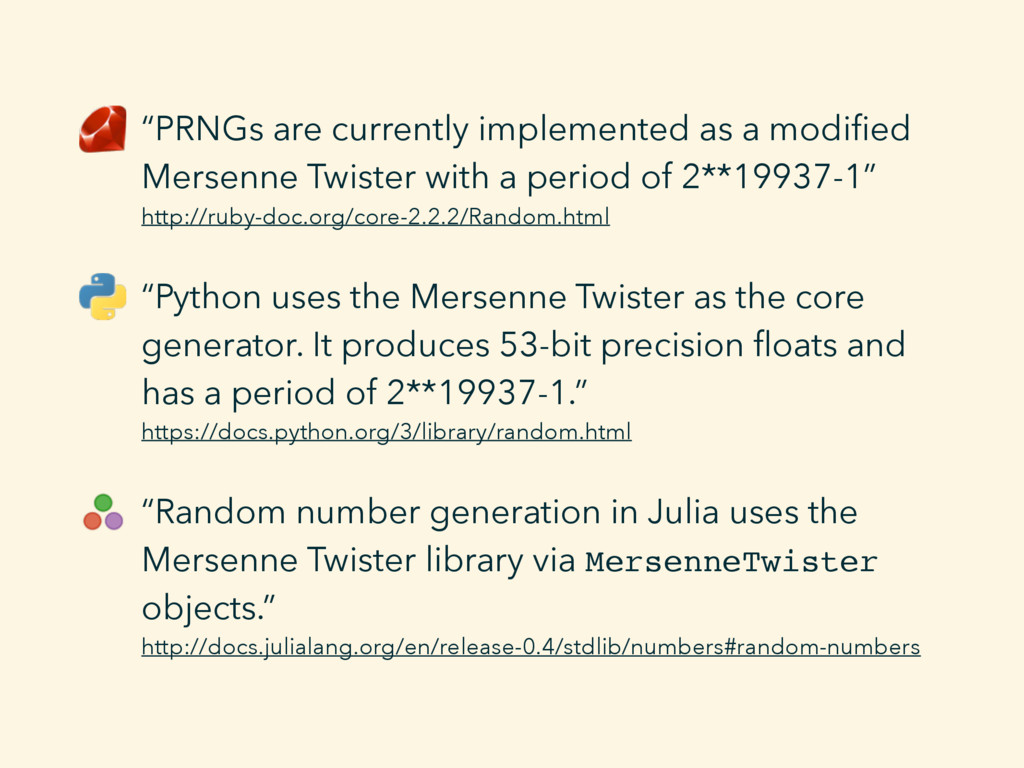 """PRNGs are currently implemented as a modified M..."