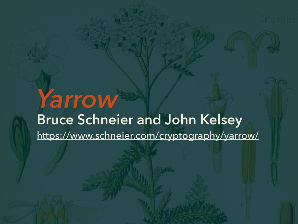 Yarrow Bruce Schneier and John Kelsey https://w...