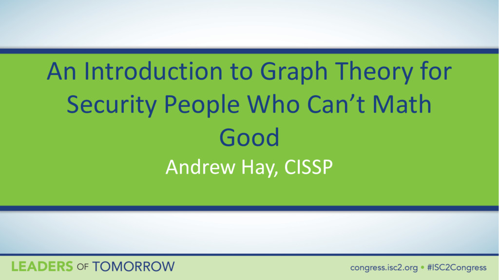 An Introduction to Graph Theory for Security Pe...