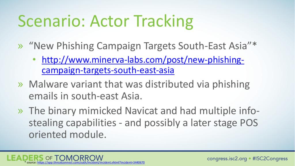 "Scenario: Actor Tracking » ""New Phishing Campai..."