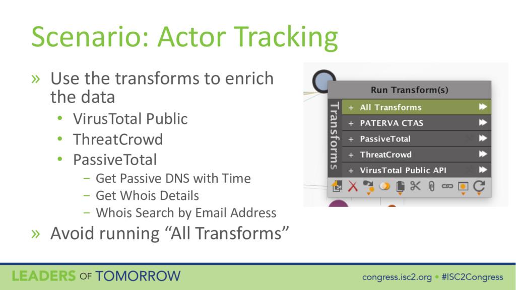 Scenario: Actor Tracking » Use the transforms t...
