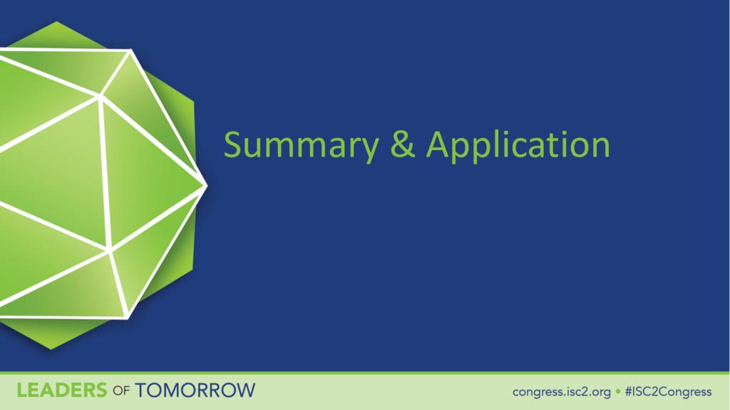 Summary & Application