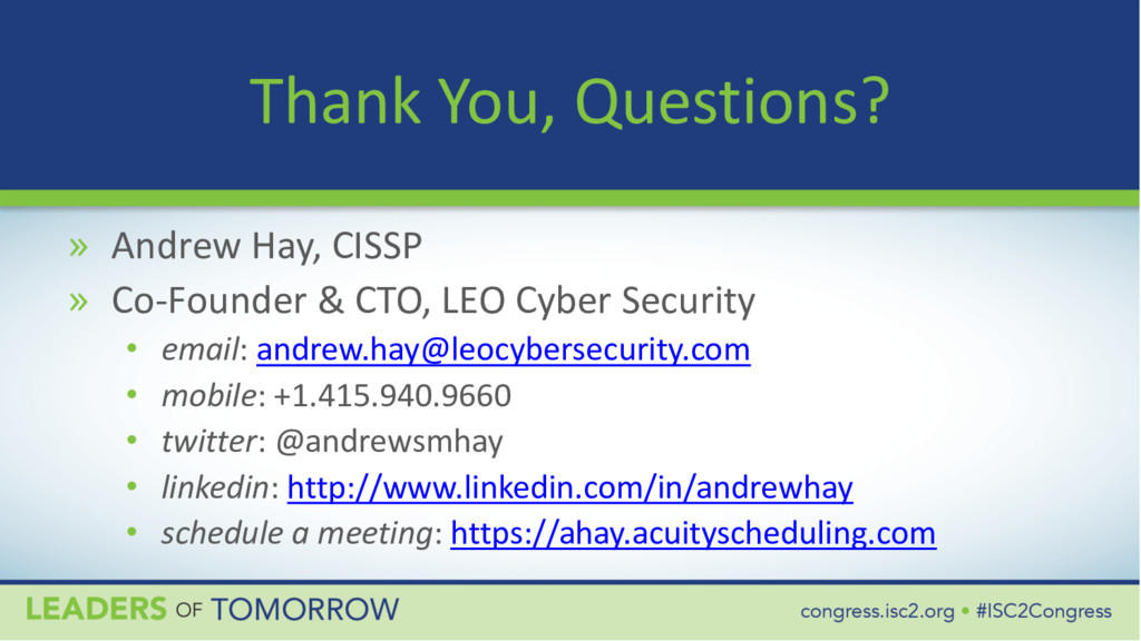 Thank You, Questions? » Andrew Hay, CISSP » Co-...