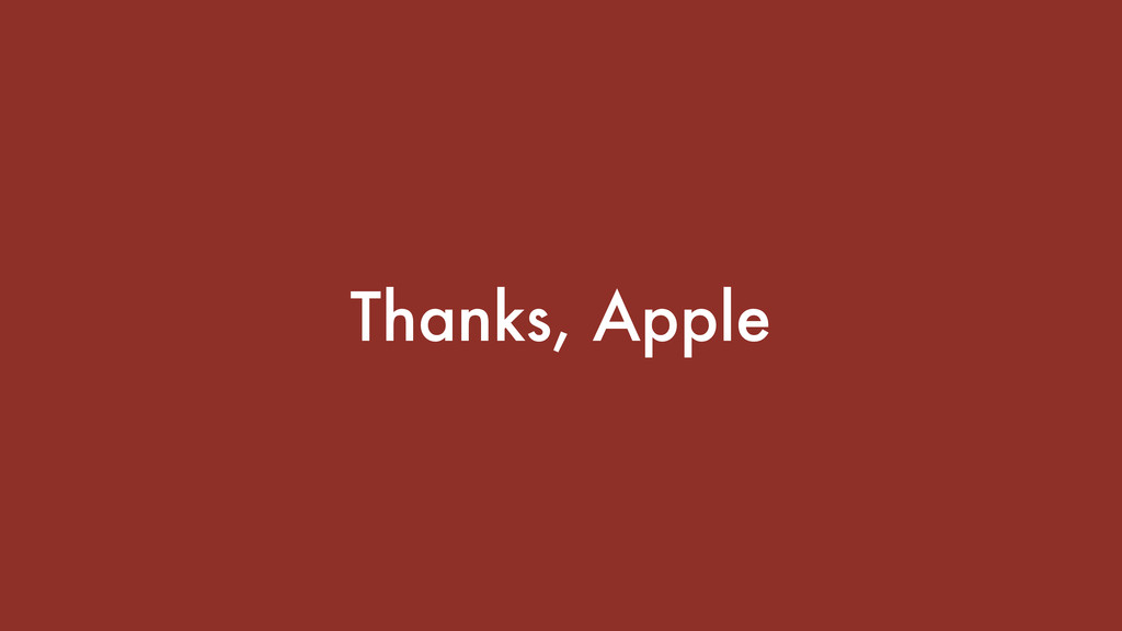 Thanks, Apple