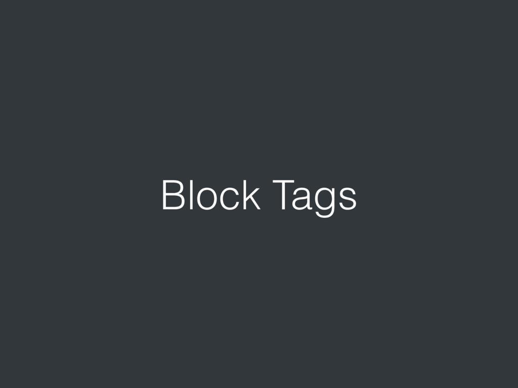Block Tags