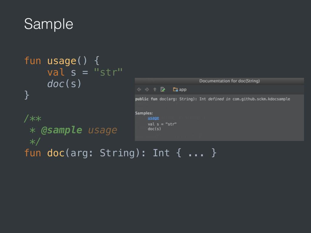 """Sample fun usage() { val s = """"str"""" doc(s) }..."""