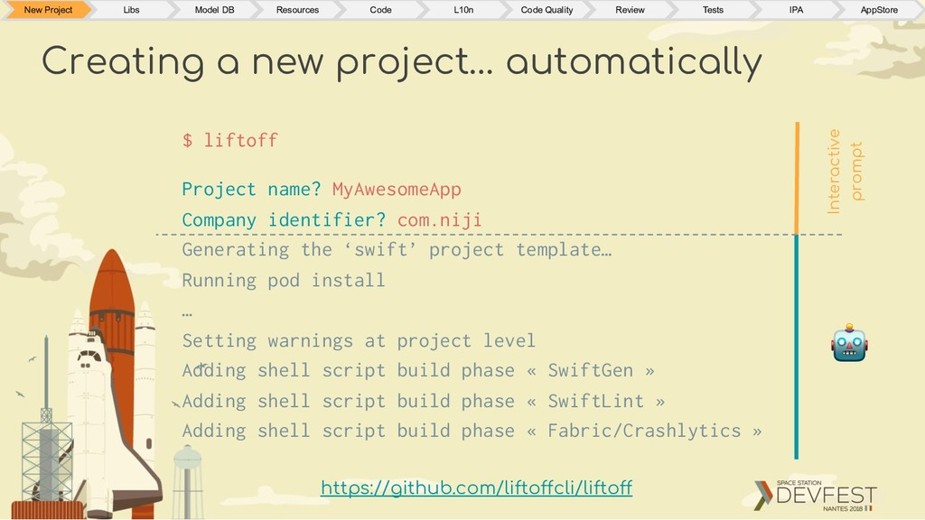Creating a new project… automatically $ liftoff...