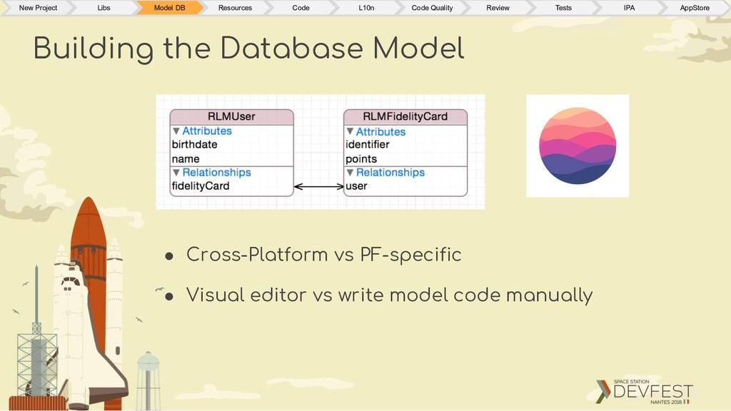 ● Cross-Platform vs PF-specific ● Visual editor...