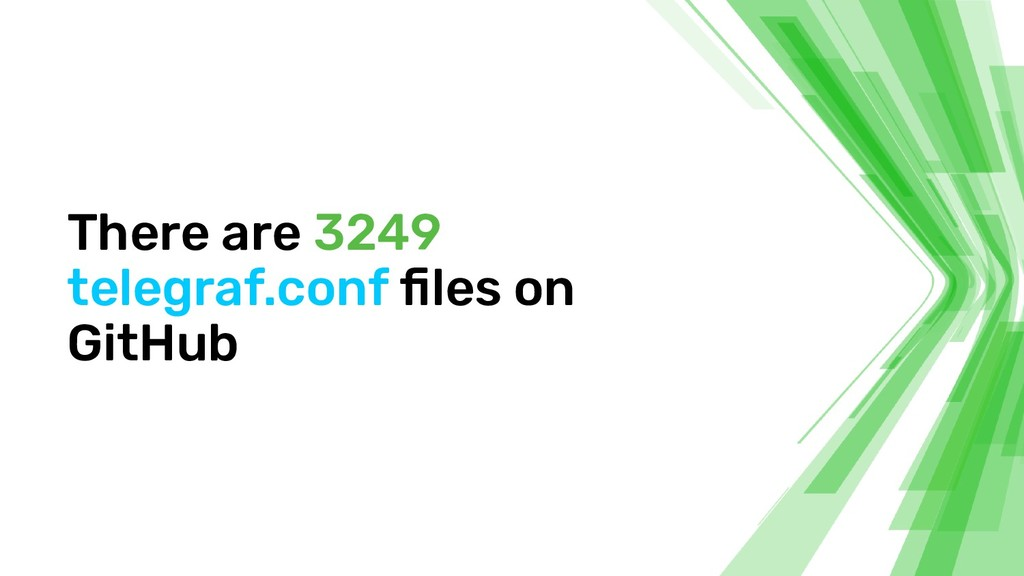 There are 3249 telegraf.conf files on GitHub