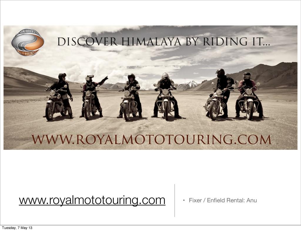 www.royalmototouring.com • Fixer / Enfield Renta...