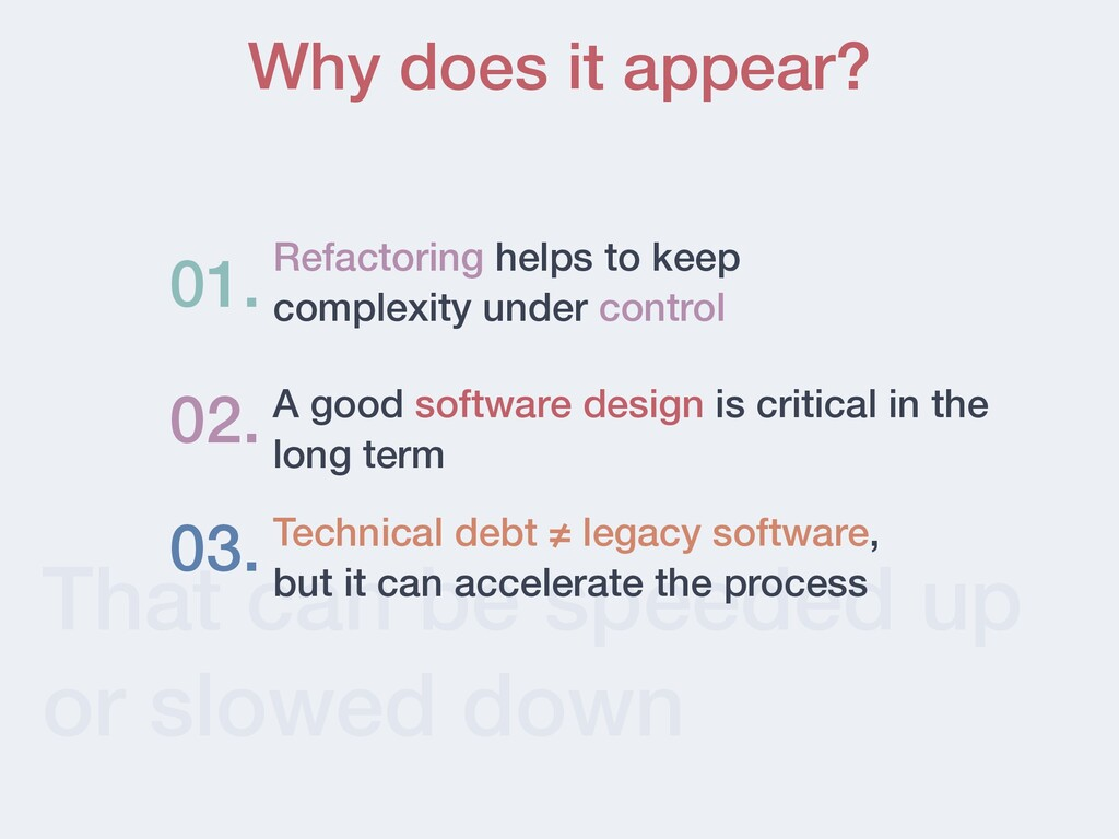 That can be speeded up or slowed down Why does ...