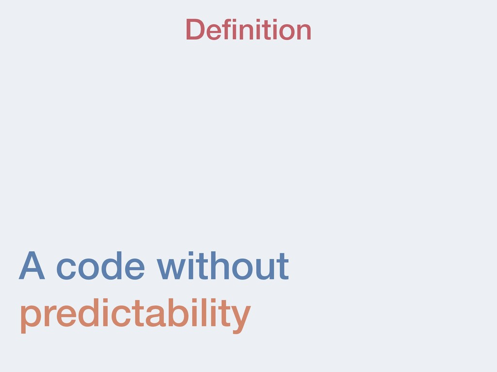 A code without predictability De fi nition