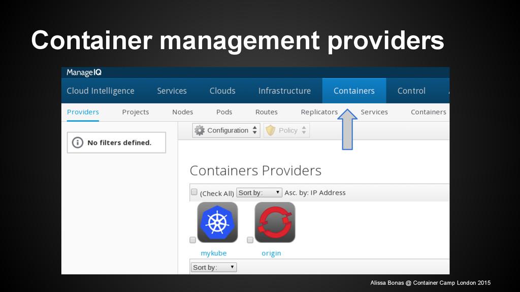 Container management providers Alissa Bonas @ C...
