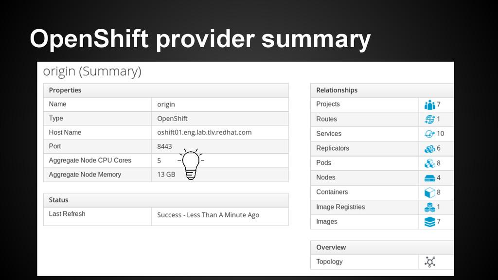 OpenShift provider summary