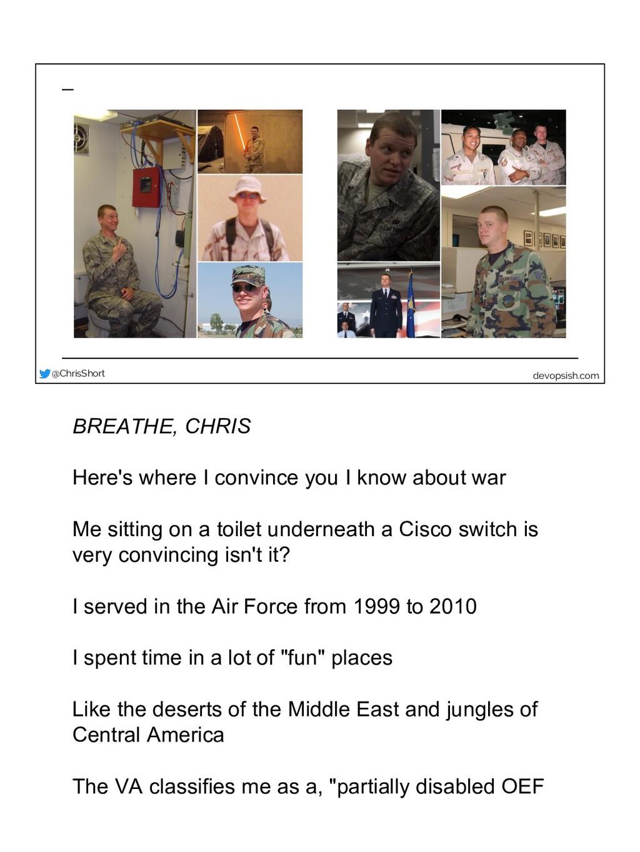 @ChrisShort devopsish.com BREATHE, CHRIS Here's...