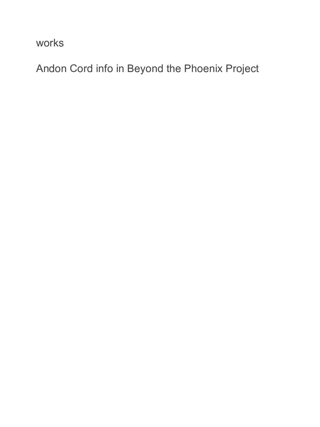 works Andon Cord info in Beyond the Phoenix Pro...