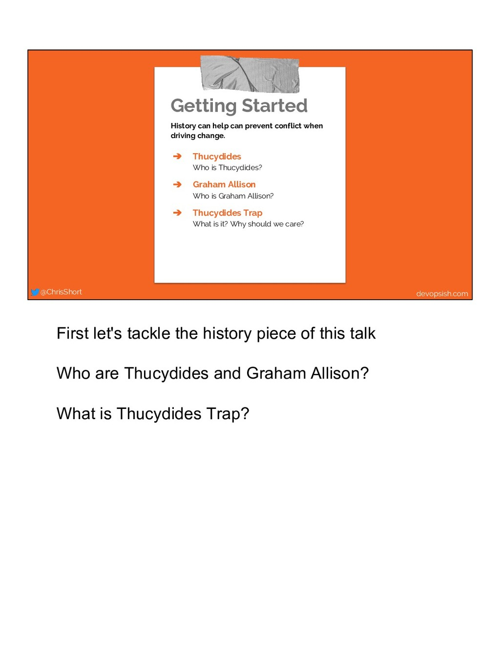 Getting Started History can help can prevent co...