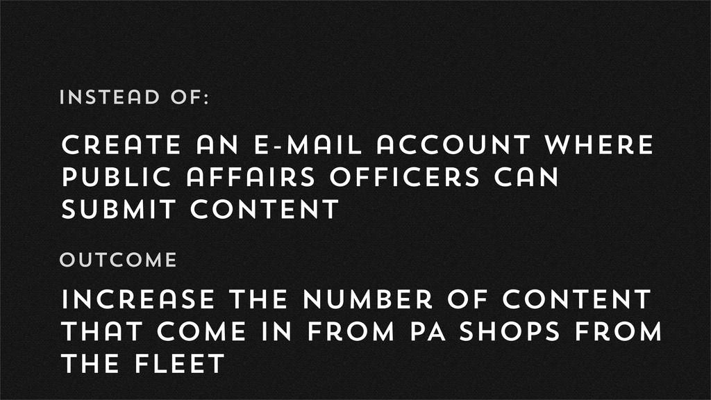 create an e-mail account where Public affairs o...