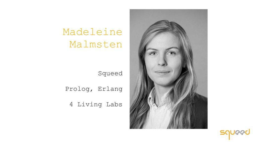 Madeleine Malmsten Squeed Prolog, Erlang 4 Livi...