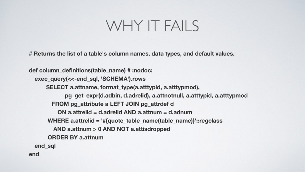 WHY IT FAILS # Returns the list of a table's co...