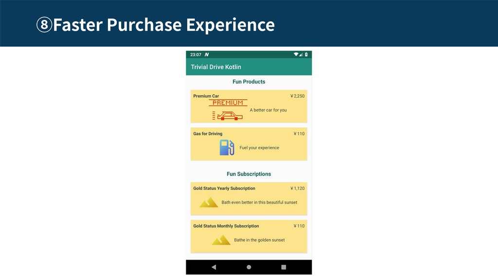Faster Purchase Experience